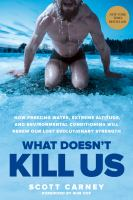 """What Doesn't Kill Us"" Book cover"