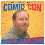 Kevin J. Anderson, Comic Con
