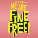 """We are Fine-Free"" text graphic"