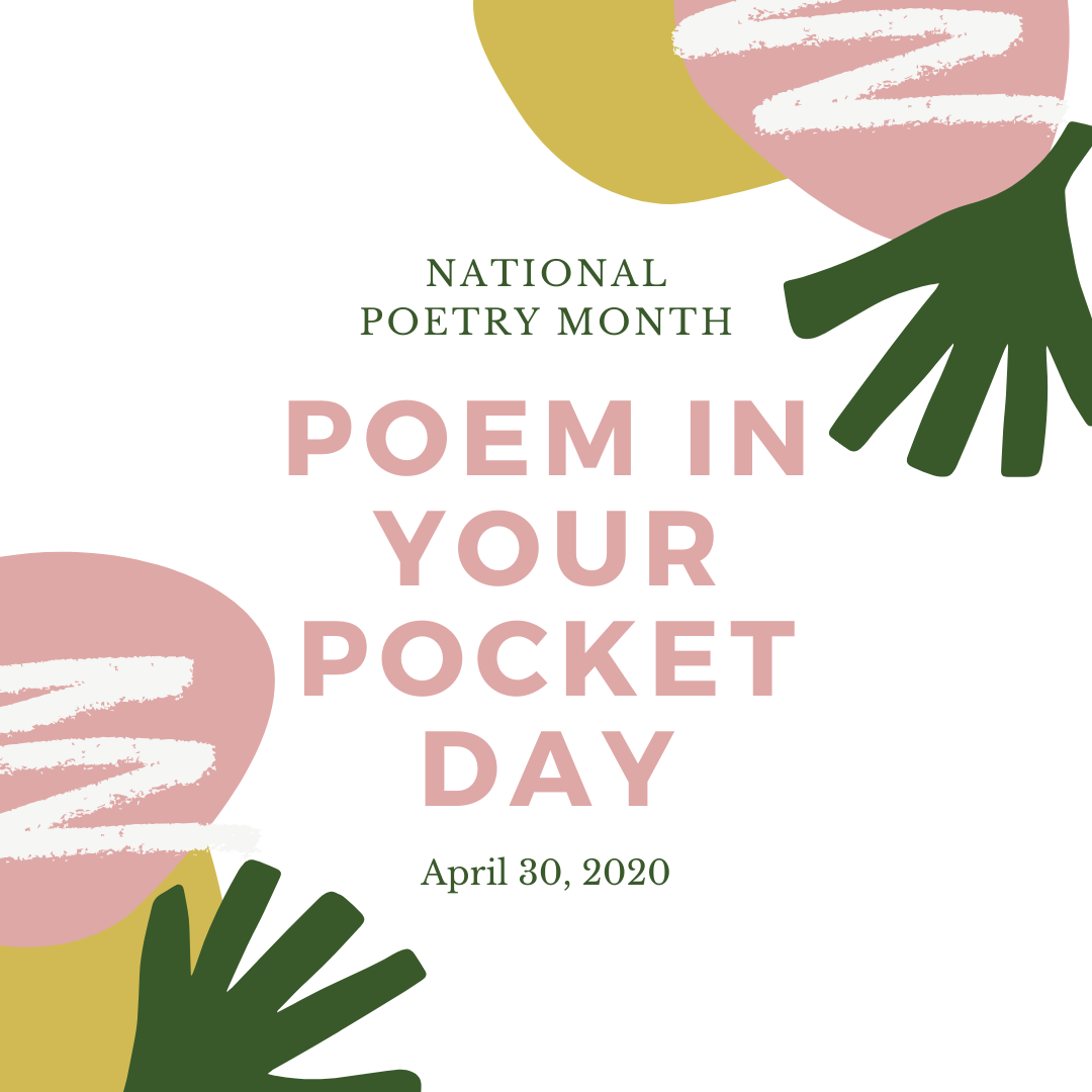 Poem In Your Pocket Day And Virtual Poetry Reading
