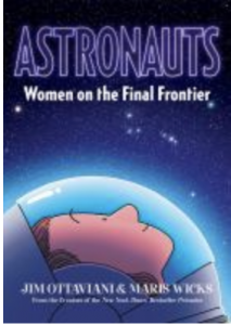 Cover image of Astronauts: Women on the Final Frontier
