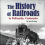 "Local History Thursday: New Book Review of ""The History of Railroads in Palisade, Colorado"""